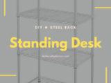 スチールラック活用術!スタンディングデスクを自作してみた!